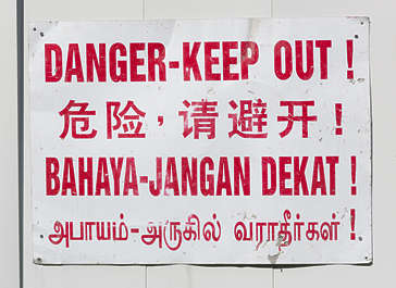 china chinese malay thai danger chinese danger keep out sign
