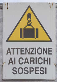 sign danger attention cargo italian venice