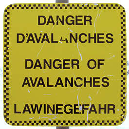 sign danger avalanche avalanches snow ski
